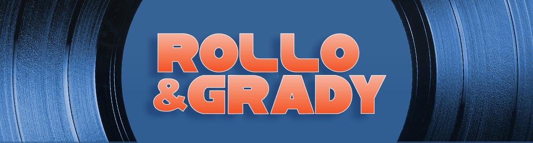 Rollo & Grady