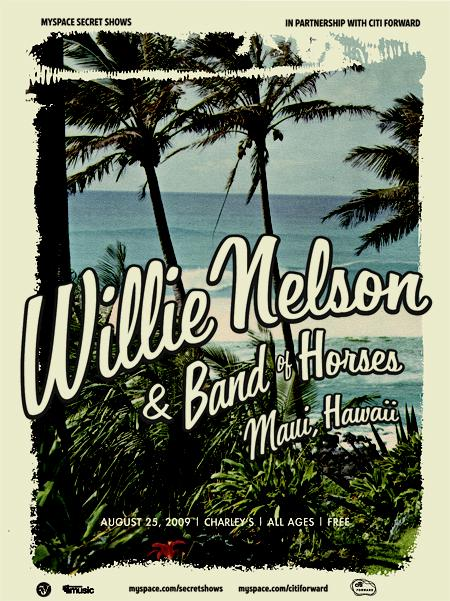 Willie Nelson and Band of Horses // Maui Poster