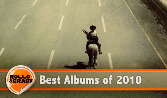 Rollo & Grady :: Best Albums of 2010