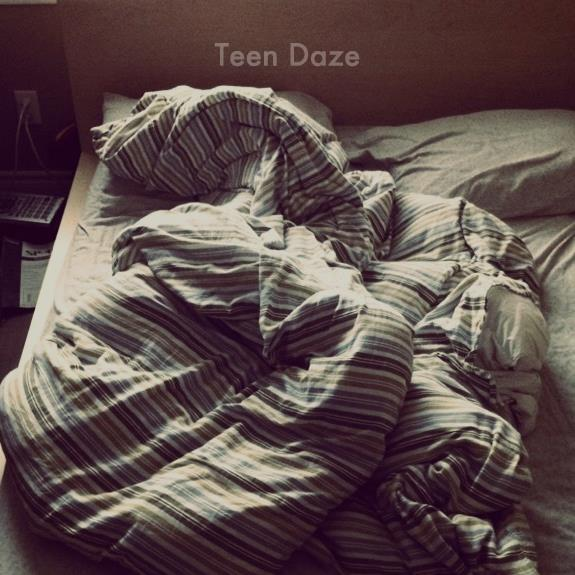 Teen Daze :: Late