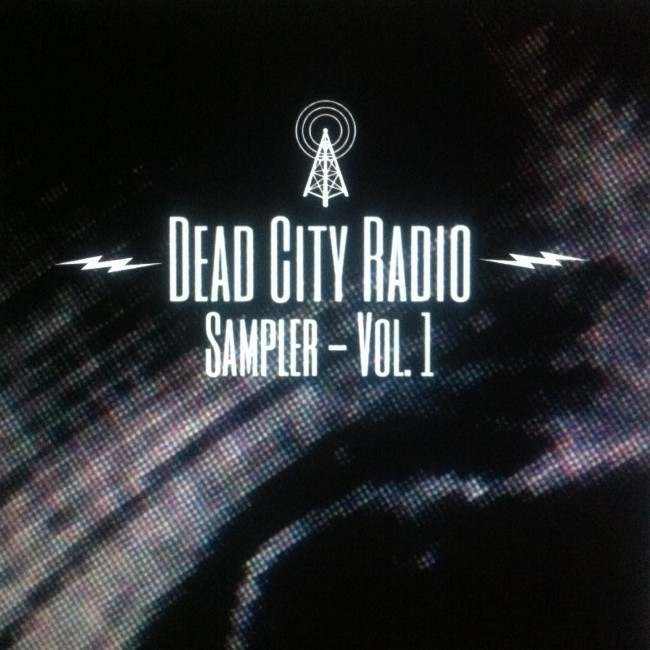 Dead City Radio Sampler :: Volume 1
