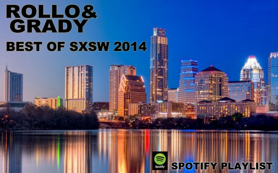 Rollo & Grady :: Best Of SXSW   Spotify Mix